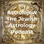 Astrolojew The Jewish Astrology Podcast show