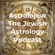 Astrolojew The Jewish Astrology Podcast show