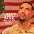What's Your Name Again? - with Kurt Caceres show