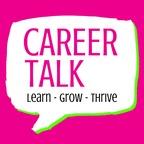 Career Talk: Learn - Grow - Thrive show