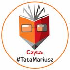 Czyta: #TataMariusz show