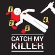 Catch my Killer show