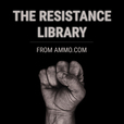 The Resistance Library from Ammo.com show