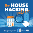The House Hacking Podcast show