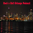 Rock n Roll Chicago Podcast show
