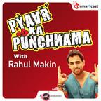 Pyaar Ka Punchnama show