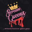 ScreamQueenz: Where Horror Gets GAY! show