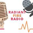 Radiant Fire Radio show