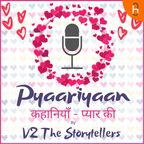 Pyaariyan - Kahaniyan pyaar ki show