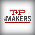 The Makers - Trade + Prosper Podcast Channel show