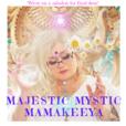 Majestic Mystic & Golden Seer Mamakeeya show
