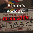 Ethan's Podcast show