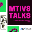 mtiv8Talks show