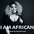 I Am African by Verastic show