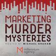 Marketing Murder Mysteries with Michael Graham show