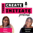 Think.Create.Initiate (from sidehustle to startup) Podcast show