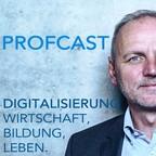 ProfCast –Dein persönlicher Digitalprofessor zu Digitales Leben und Arbeiten show