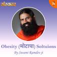 Obesity (मोटापा) Soltuions by Swami Ramdev Ji show