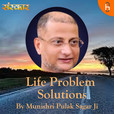 Munishri Pulak Sagar Ji || Life Problem's Solutions show
