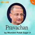 Pravachan By Munishri Pulak Sagar Ji show