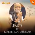Facts by Morari Bapu show