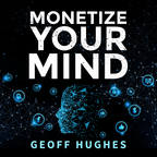 Monetize Your Mind show