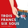 Trois Francs Six Sous show