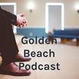 Golden Beach Podcast show