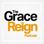 The GraceReign Podcast show