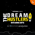 The Dream Hustlers show