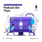 Thật Là Ngon Podcast show