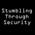 Stumbling Through Security show