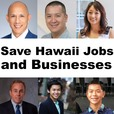 Save Hawaii Jobs and Businesses show