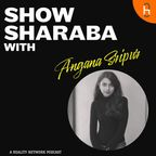 Show Sharaba with Angana Sripur show