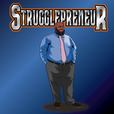 The Strugglepreneur Podcast show
