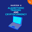 Earn while you sleep - Algorithmic Trading and Cryptocurrency show