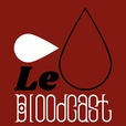 Le Bloodcast show