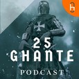 25 GHANTE™ The Podcast show