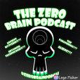 The Zero Brain Podcast show