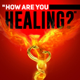 How Are You Healing? show