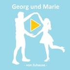 Georg und Marie - von Zuhause show