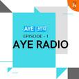 Aye Radio show