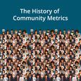 Community Talks Ep 1: The History of Community Metrics show