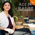 Ace the Sales - Selling Secrets for Women Entrepreneurs show