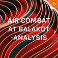 AIR COMBAT AT BALAKOT -ANALYSIS show