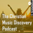 Christian Music Discovery show