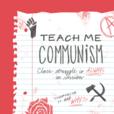 Teach Me Communism show