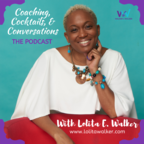 Coaching, Cocktails, & Conversations show
