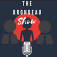 The Brondeau Show Podcast show
