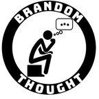 Brandom Thought show